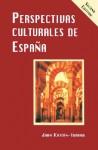 Perspectivas Culturales de Espana - Juan Kattán-Ibarra