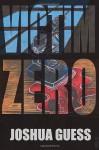 Victim Zero (The Fall) - Joshua Guess