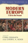 The Human Tradition in Modern Europe, 1750 to the Present - Cora Granata, Cheryl A. Koos