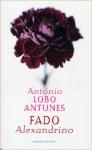 Fado Alexandrino - António Lobo Antunes, Harrie Lemmens