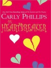 The Heartbreaker (MP3 Book) - Carly Phillips, William Dufris