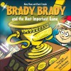 Brady Brady And the Most Important Game - Mary Shaw