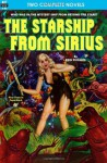 Starship From Sirius, The, & Final Weapon - Rog Phillips, Everett B. Cole