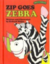 Zip Goes Zebra - Richard Hefter