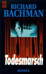 Todesmarsch - Richard Bachman, Nora Jensen, Stephen King