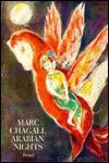 Arabian Nights. Vier Erzählungen aus 1001 Nacht: Arabian Nights (Art & Design) - Anonymous, Marc Chagall