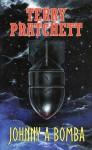Johnny a bomba (Johnny, #3) - Terry Pratchett