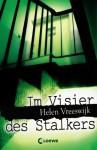 Im Visier Des Stalkers - Helen Vreeswijk, Sandra Knuffinke, Jessika Komina