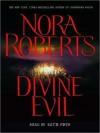 Divine Evil (Audio) - Kimberly Farr, Nora Roberts