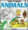 How to Draw Animals - Judy Tatchell