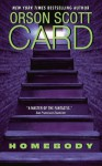 Homebody: A Novel - Orson Scott Card