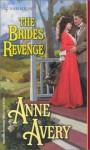 The Bride's Revenge - Anne Avery