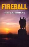 Fireball - John Kerrigan