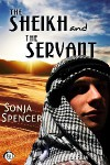 The Sheikh and the Servant - Sonja Spencer