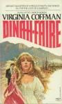 Dinah Faire: A Novel - Virginia Coffman