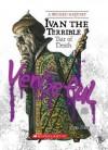 Ivan the Terrible: Tsar of Death - Sean Stewart Price