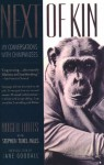 Next of Kin: My Conversations with Chimpanzees - Roger Fouts, Stephen Tukel Mills