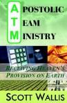 Apostolic Team Ministry - Scott Wallis