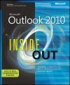 Microsoft® Outlook® 2010 Inside Out - Jim Boyce