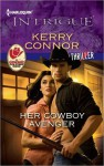 Her Cowboy Avenger (Harlequin Intrigue 1370) - Kerry Connor