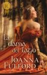 La dama del lago (Harlequin Internacional) (Spanish Edition) - Joanna Fulford, Hernandez Holgado, Fernando