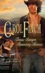 Texas Ranger, Runaway Heiress - Carol Finch