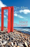 The Voice Thrower - Tim Allen