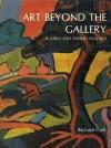Art Beyond the Gallery in Early Twentieth-Century England - Richard Cork