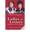 Ladies of Letters: Take a Cheeky Peek at Irene and Vera's Private Correspondence - Lou Wakefield, Carole Hayman, Sue Townsend