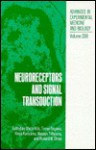 Neuroreceptors And Signal Transduction - Shozo Kito, Kinya Kuriyama, Shڶozڶo Kitڶo