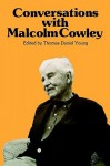 Conversations with Malcolm Cowley - Malcolm Cowley