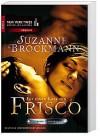 Operation Heartbreaker 03: Für einen Kuss von Frisco - Suzanne Brockmann, Anita Sprungk