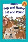 Pup and Hound Lost and Found - Susan Hood, Linda Hendry
