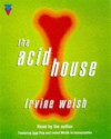 The Acid House Audiobook - Irvine Welsh
