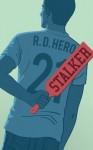 Stalker - R.D. Hero