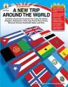 A New Trip Around the World, Elementary: Activities Across the Curriculum for Puerto Rico, Guatemala, Cuba, Peru, Chile, Spain, the United Kingdom, Norway, Iraq, Afghanistan, Ghana, and Morocco - Leland Graham, Isabelle McCoy