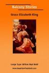 Balcony Stories - Grace Elizabeth King