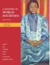 A History of World Societies, Volume 2: Since 1500 - John P. McKay, Bennett D. Hill, John Buckler, Patricia Buckley Ebrey, Roger B. Beck, Clare Haru Crowston, Merry E. Wiesner-Hanks