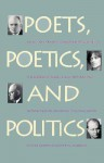 Poets, Poetics, and Politics - Rolfe Humphries, Richard Gillman