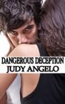 Dangerous Deception (The BAD BOY BILLIONAIRES Series) - Judy Angelo