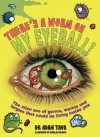 There's a Worm on My Eyeball - Adam Taor, Douglas Holgate