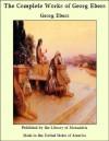 The Complete Works of Georg Ebers - Georg Ebers