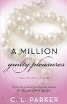 A Million Guilty Pleasures - C.L. Parker