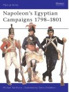 Napoleon's Egyptian Campaigns 1798-1801 - Michael Barthorp, Gerry Embleton