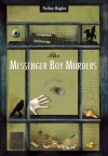 The Messenger Boy Murders - Perihan Mağden, Richard Hamer