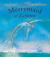 The Merrymaid Of Zennor (Picture Books) - Charles Causley