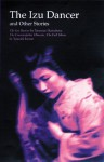 The Izu Dancer and Other Stories - Yasunari Kawabata, Yasushi Inoue
