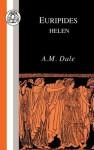 Euripides: Helen (Euripides) (Euripides) - A. Dale, Euripides
