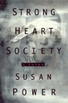 Strong Heart Society - Susan Power