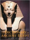 The Dictionary of Ancient Egypt - Ian Shaw, Paul Nicholson